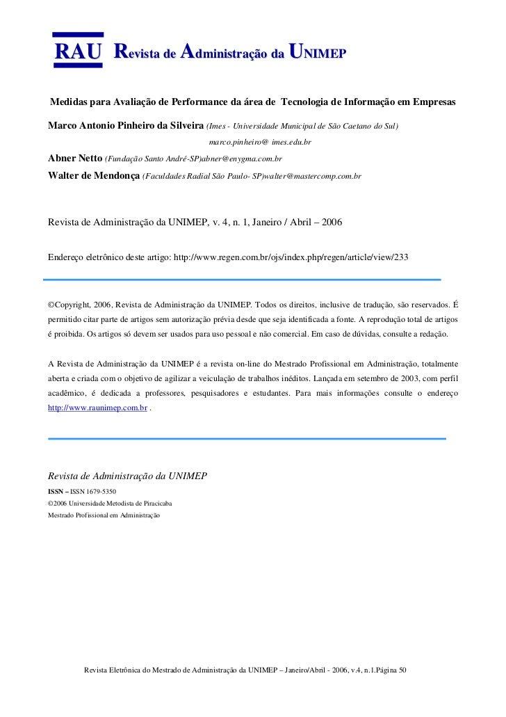 RAU Revista de Administração da UNIMEPMedidas para Avaliação de Performance da área de Tecnologia de Informação em Empresa...
