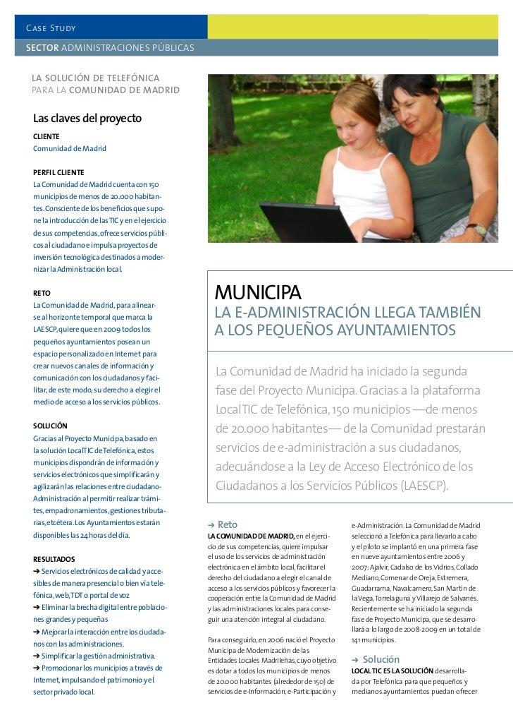Case Study  SectoR ADMINISTRACIONES PÚBLICAS    La SoLución de teLefónica  PARA LA comunidad de madRid    Las claves del p...