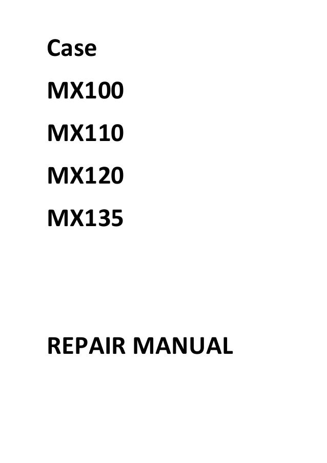 case mx100c workshop manual