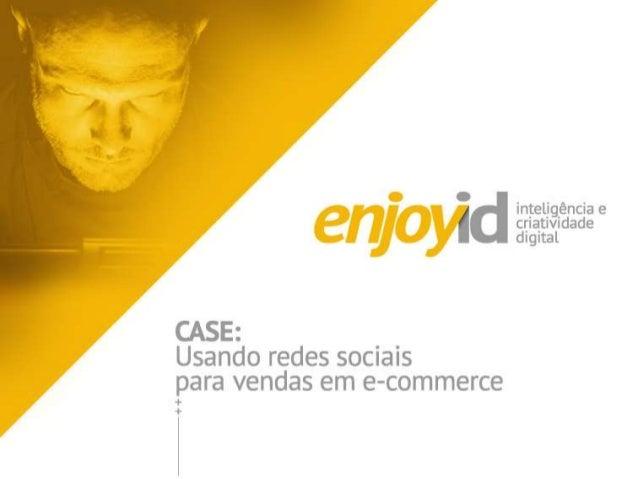 Case Social Commerce: vendendo mais no seu e-commerce usando as redes sociais