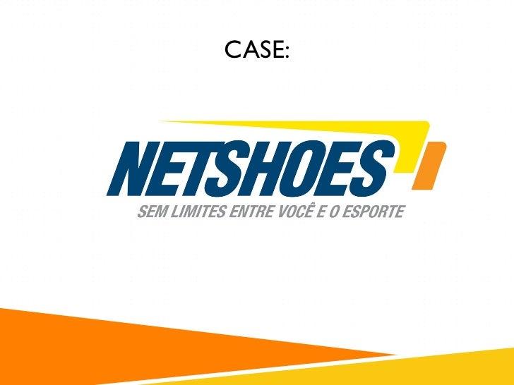 26b9c683b7580 Case netshoes