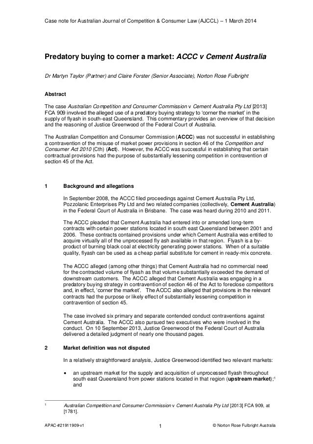 Case note for Australian Journal of Competition & Consumer Law (AJCCL) – 1 March 2014  Predatory buying to corner a market...