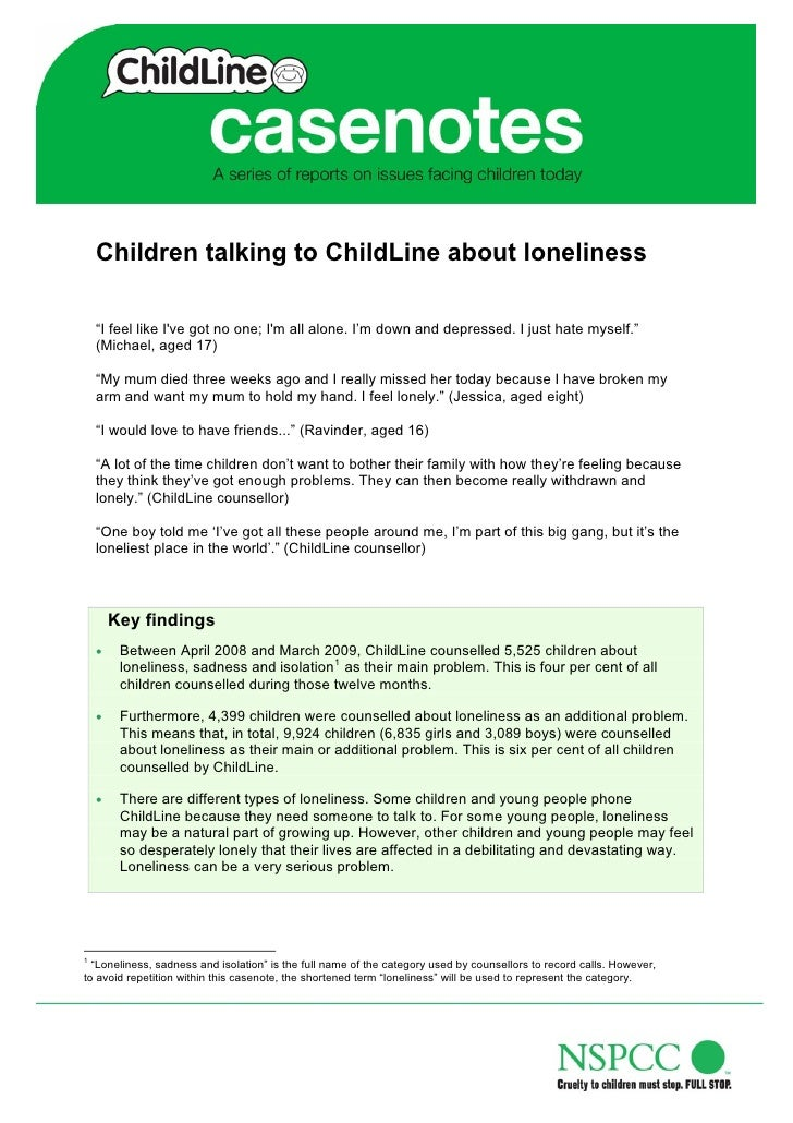 """Children talking to ChildLine about loneliness      """"I feel like I've got no one; I'm all alone. I'm down and depressed. I..."""