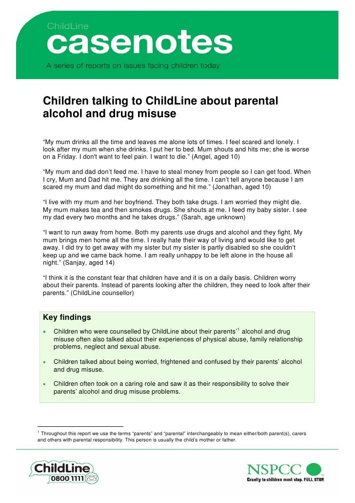 """Children talking to ChildLine about parental     alcohol and drug misuse      """"My mum drinks all the time and leaves me al..."""