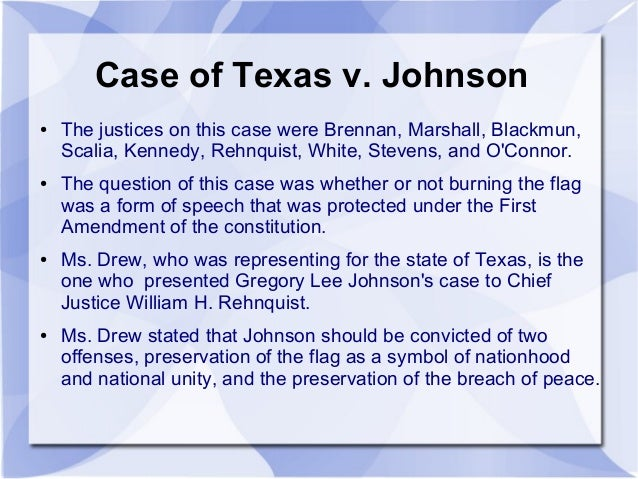johnson v texas case study unit Texas v johnson (1989) in 1984, following a protest march through the streets of dallas, texas against the policies of the reagan administration, gregory lee johnson was handed an american flag.