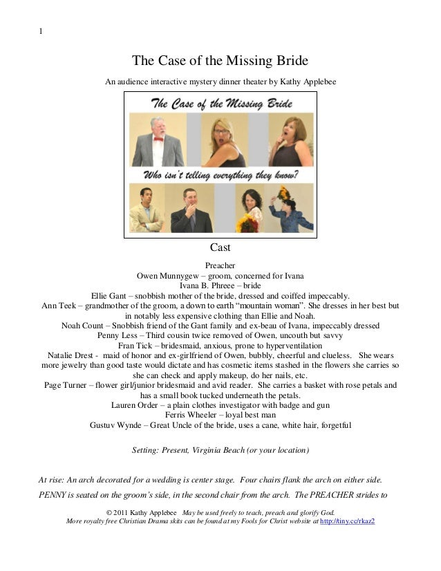 1                             The Case of the Missing Bride                    An audience interactive mystery dinner thea...