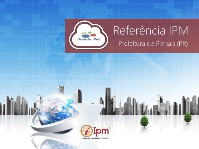 Referência IPM Prefeitura de Pinhais (PR)