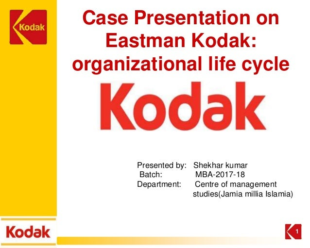 Case Presentation On Eastman Kodak Organizational Life Cycle