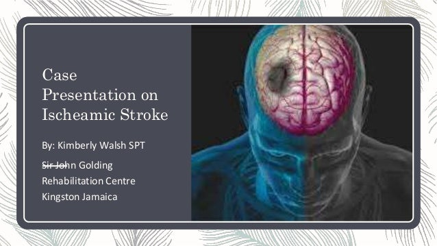 ischemic stroke case studies
