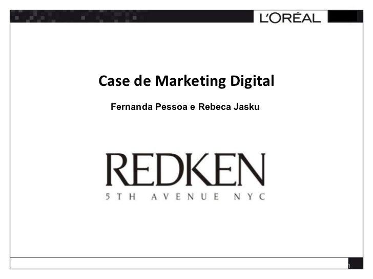 Case de Marketing Digital Fernanda Pessoa e Rebeca Jasku                                  1