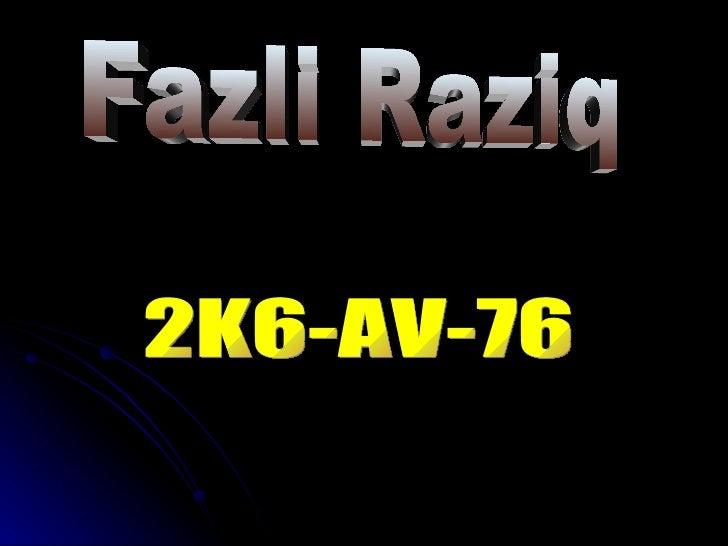 Fazli Raziq 2K6-AV-76