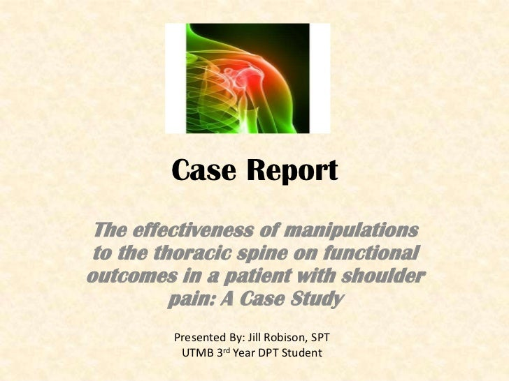 Case Report<br />The effectiveness of manipulations to the thoracic spine on functional outcomes in a patient with shoulde...