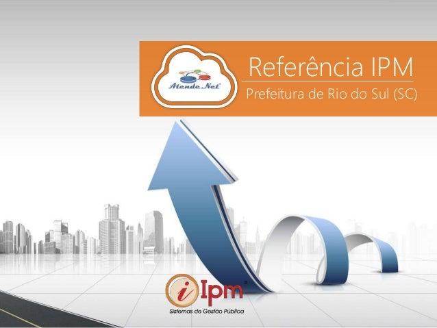 Referência IPM Prefeitura de Rio do Sul (SC)