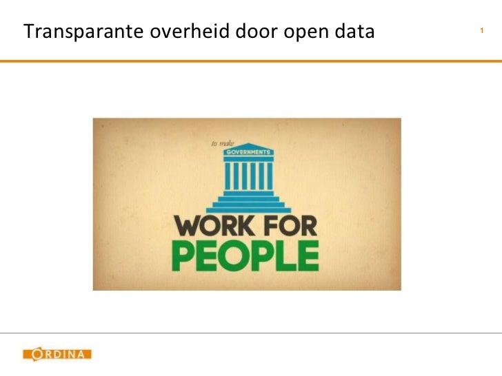 Transparante overheid door open data   1