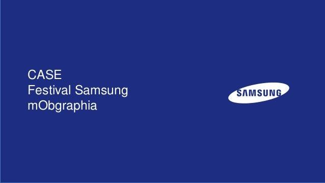 CASE Festival Samsung mObgraphia