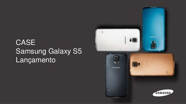CASE Samsung Galaxy S5 Lançamento