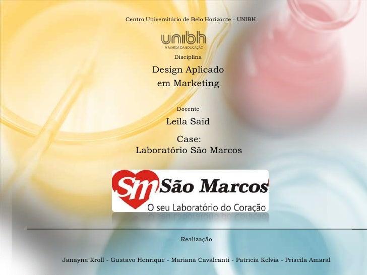 Centro Universitário de Belo Horizonte - UNIBH                                     Disciplina                             ...