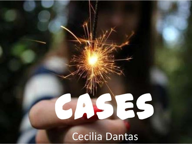 CasesCecilia Dantas