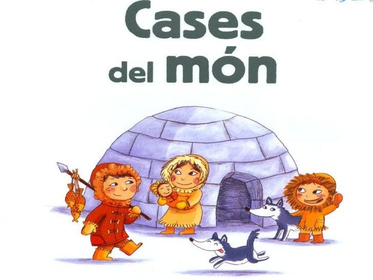 Cases del món