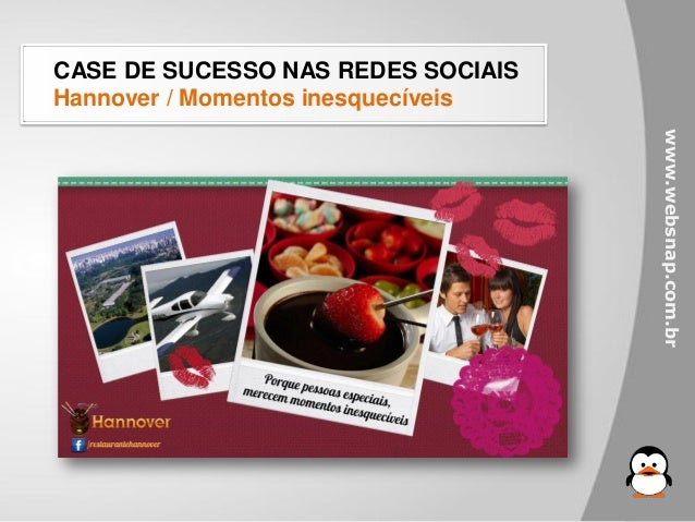 CASE DE SUCESSO NAS REDES SOCIAISHannover / Momentos inesquecíveis                                    www.websnap.com.br