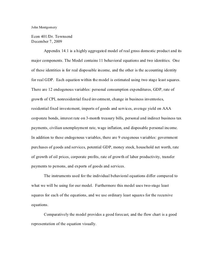 John Montgomery  Econ 401/Dr. Townsend December 7, 2009         Appendix 14.1 is a highly aggregated model of real gross d...