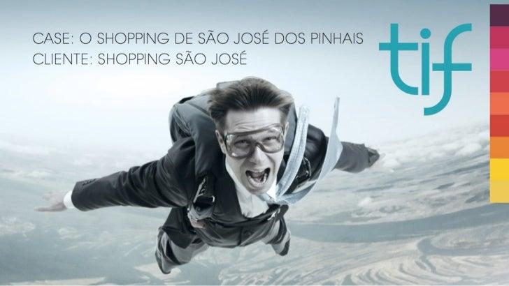 Case Shopping São José