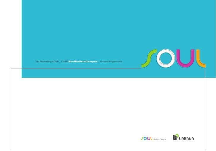 Top Marketing ADVB _ CASE SoulBatistaCampos _ Urbana Engenharia                                                           ...