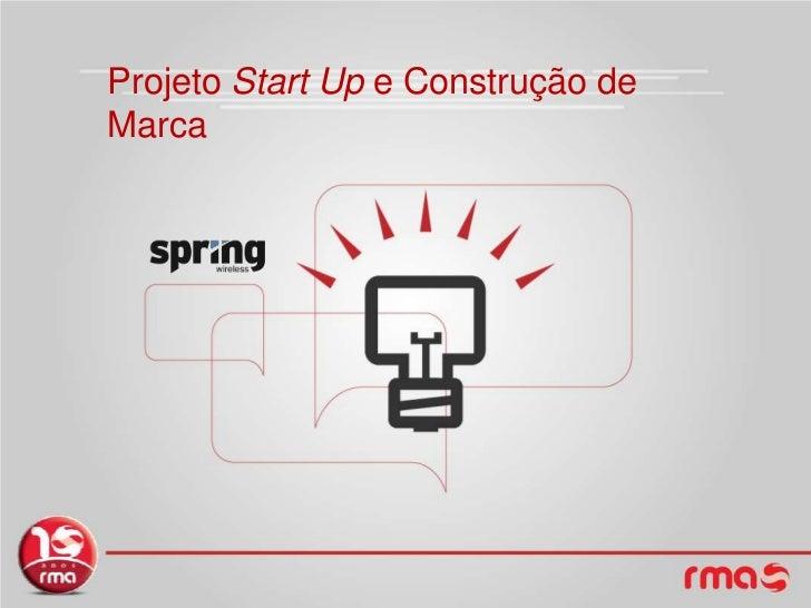 ProjetoStart Up e Construção de Marca<br />