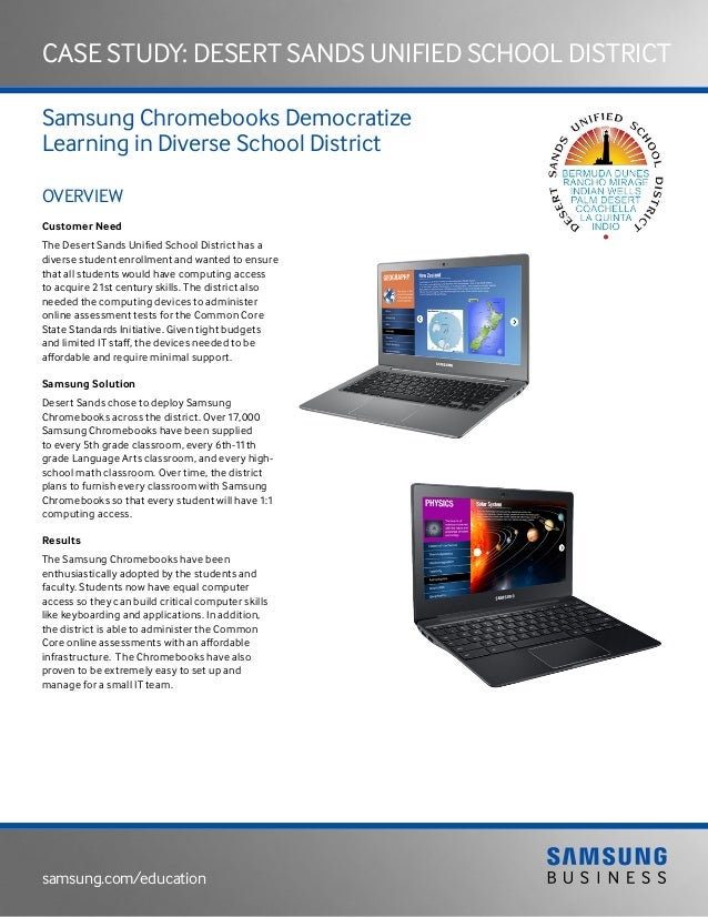 samsung.com/education Case Study: desert sands unified school district Samsung Chromebooks Democratize Learning in Diverse...