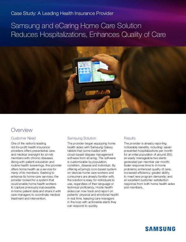 Case Study: A Leading Health Insurance Provider Samsung and eCaring Home Care Solution Reduces Hospitalizations, Enhances ...