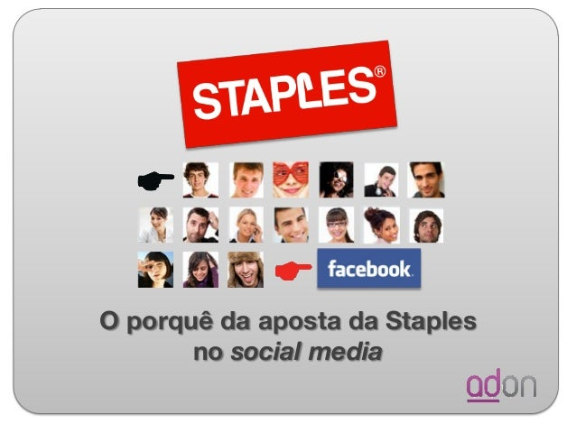 O porquê da aposta da Staples no social media