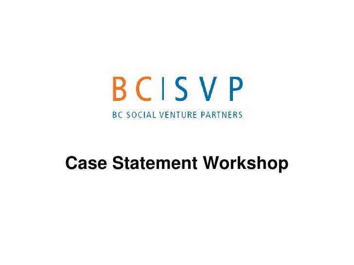 Case Statement Workshop<br />