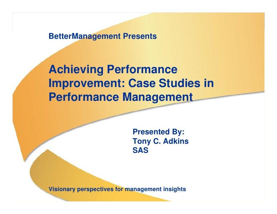 BetterManagement Presents                                      Achieving Performance                                   Imp...
