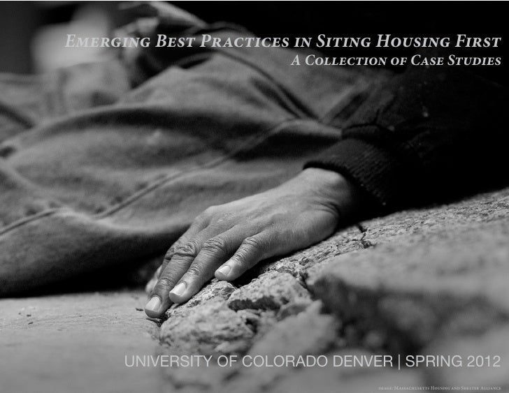 Emerging Best Practices in Siting Housing First                        A Collection of Case Studies      UNIVERSITY OF COL...