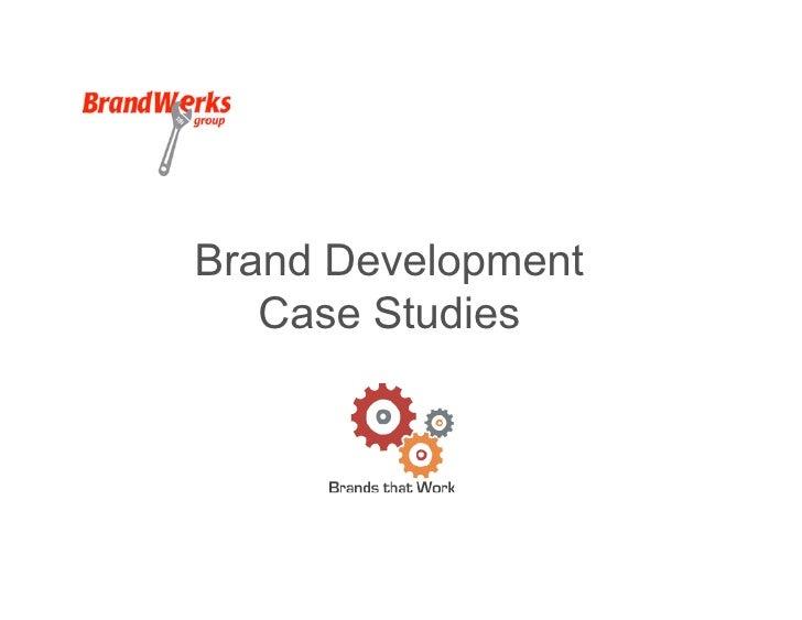 Brand Development   Case Studies