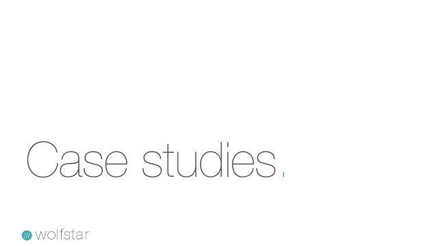 Case studies.