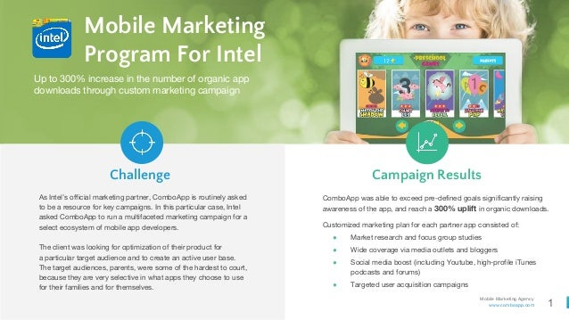 1 Mobile Marketing Agency www.comboapp.com Mobile Marketing Program For Intel As Intel's official marketing partner, Combo...