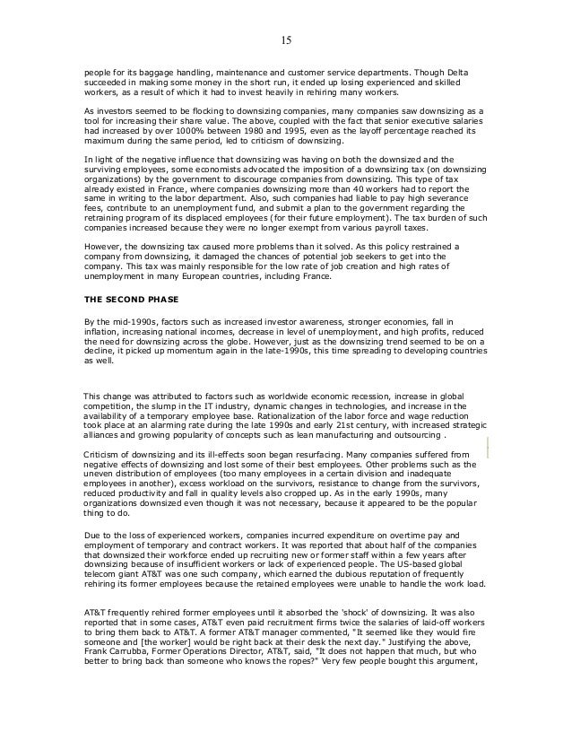 hrm downsiz case Faced with a downturn in the commercial aircraft business and reduced military spending, the boeing company was forced to downsize approximately 55,000 people over a five-year period the company's management, organized labor, the local community, multiple levels of government, and community.