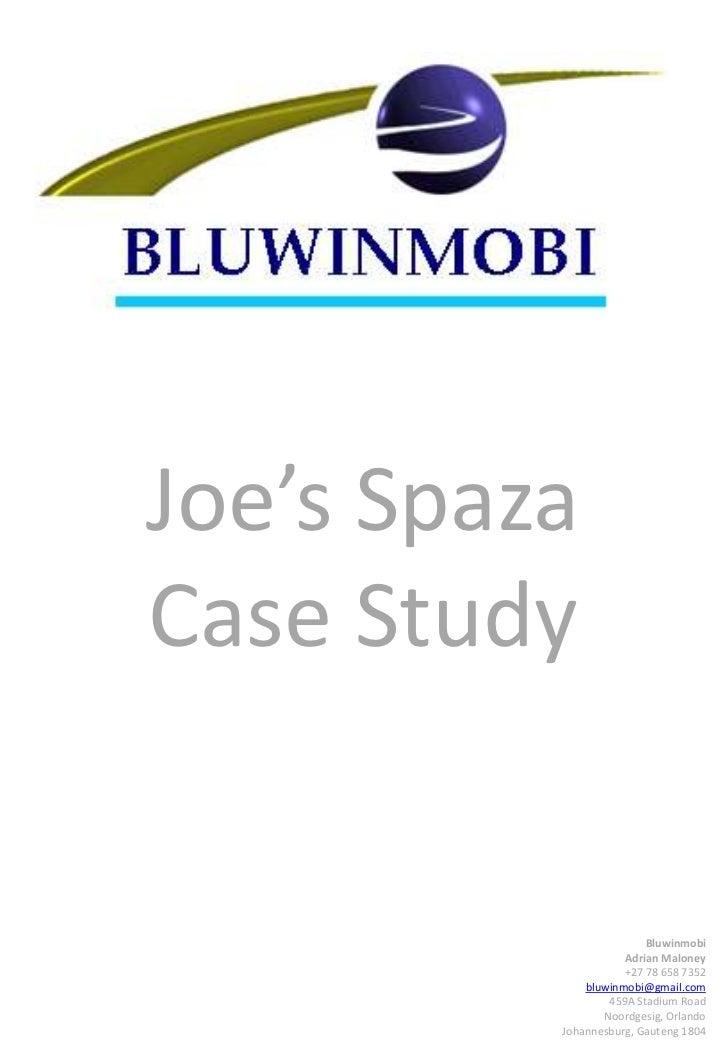 Joe's SpazaCase Study<br />