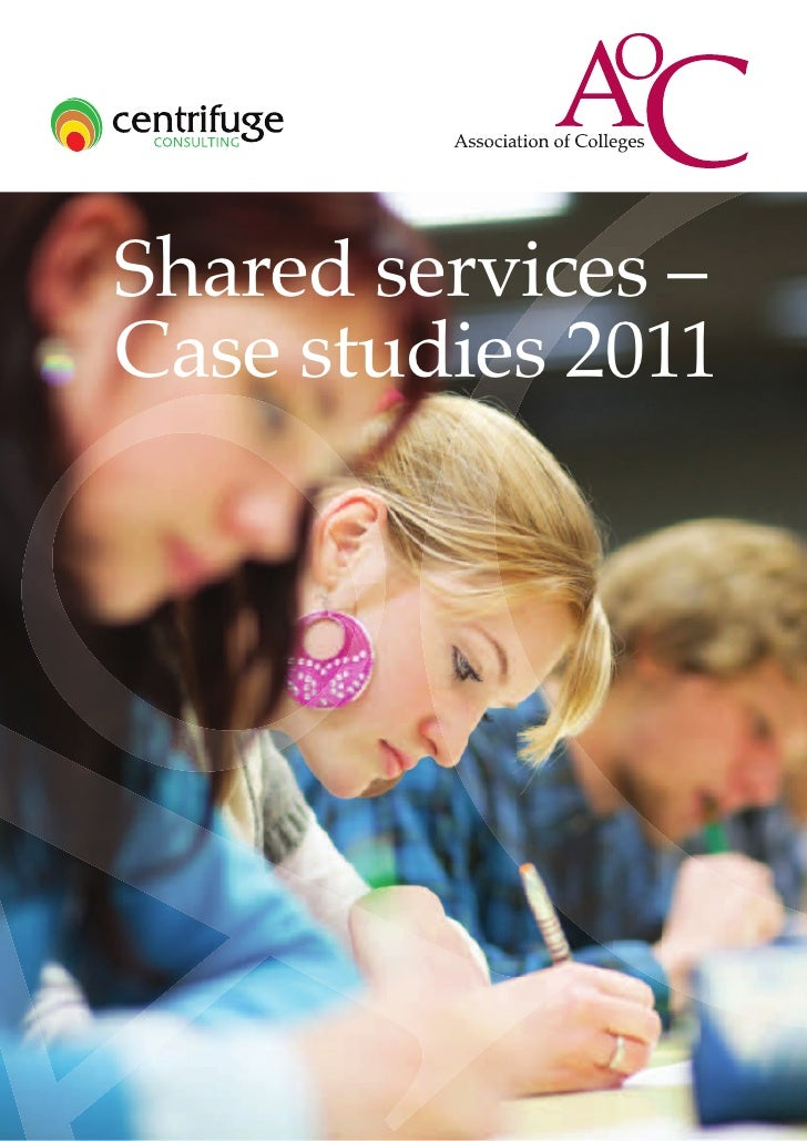 Shared services –Case studies 2011