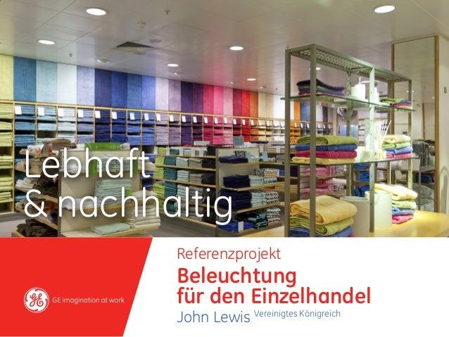 Lebhaft& nachhaltig        Referenzprojekt        Beleuchtung        für den Einzelhandel        John Lewis Vereinigtes Kö...