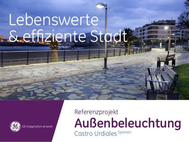 Lebenswerte& effiziente Stadt          Referenzprojekt          Außenbeleuchtung          Castro Urdiales Spanien
