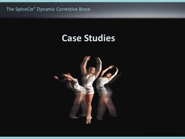 © 2011 The SpineCorporation LimitedCase StudiesThe SpineCor® Dynamic Corrective Brace