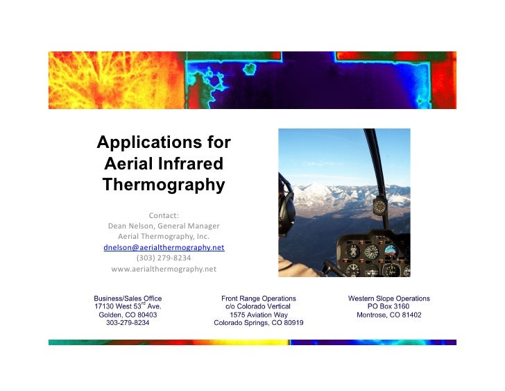 Applications for  Aerial Infrared Thermography                Contact:	     Dean	   Nelson,	   General	   Manager	   	    ...