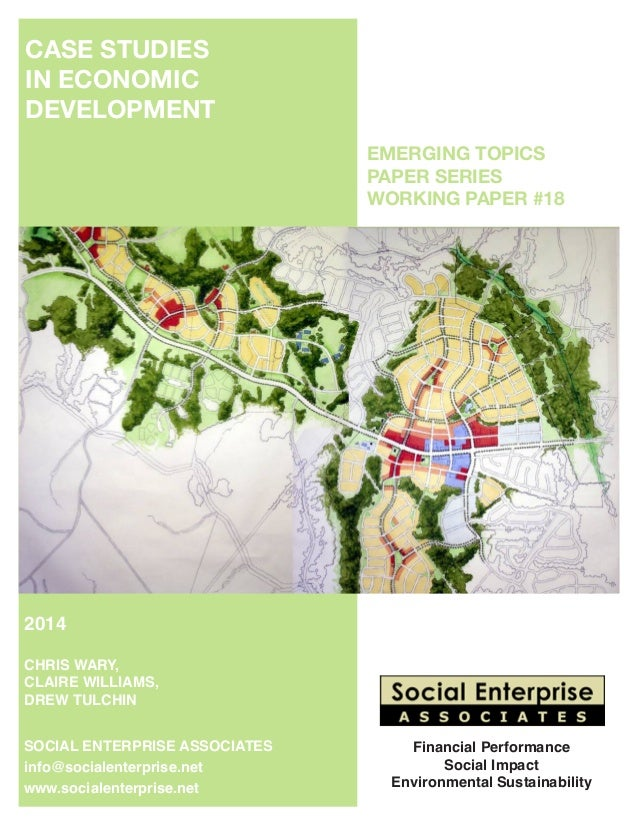 EMERGING TOPICS PAPER SERIES WORKING PAPER #18 SOCIAL ENTERPRISE ASSOCIATES info@socialenterprise.net www.socialenterpri...