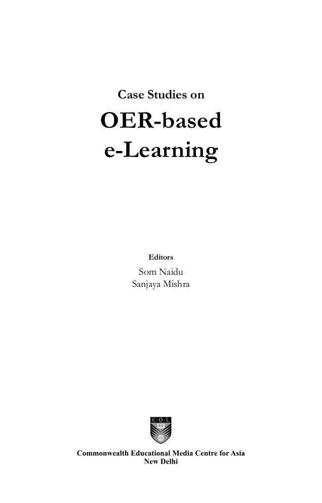 Case studies on OER - based eLearning by Som Naidu and Sanjaya Mishra Slide 3