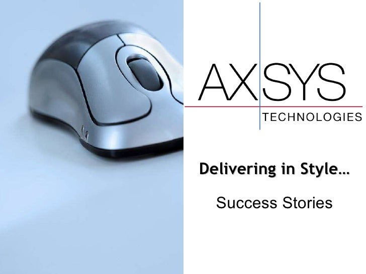 Delivering in Style… Success Stories