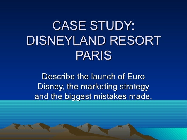 euro disney case study solution Euro disney case study the primary purpose of the euro disney case is to point out the fundamental problems with exporting an american business model.