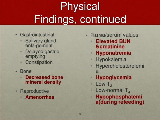 Physical        Findings, continued• Gastrointestinal        • Plasma/serum  values  • Salivary gland         •   Elevated...