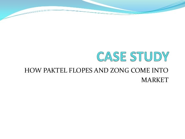 HOW PAKTEL FLOPES AND ZONG COME INTOMARKET